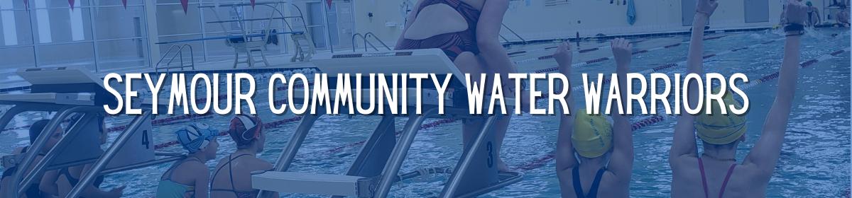 Seymour Community Water Warriors